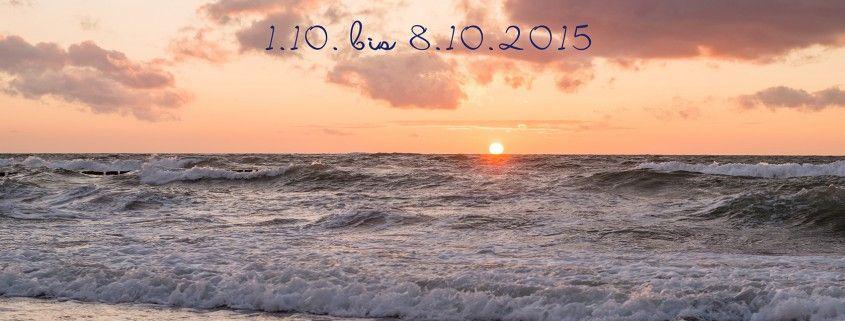 Wunderbare Fotos Urlaub Oktober 2015